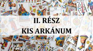 TITKOK KÖNYVE: TAROT (II. rész KIS ARKÁNUM TANFOLYAM) @ Angyalvár | Budapest | Magyarország