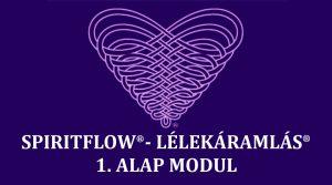 SPIRIT FLOW SYSTEM / LÉLEKÁRAMLÁS RENDSZERE (1. ALAP MODUL) @ Angyalvár | Budapest | Magyarország