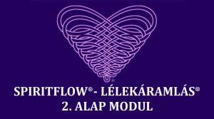 SPIRIT FLOW SYSTEM / LÉLEKÁRAMLÁS RENDSZERE (2. ALAP MODUL) @ Angyalvár | Budapest | Magyarország